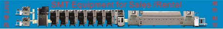 SMT Equipment for Sales or to rent