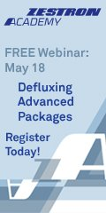 Defluxing Advanced Packaging Zestron Webinar