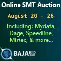 Online SMT Auction Aug. 20-26. Including: Mydata, Dage, Speedline, Mirtec, & more...