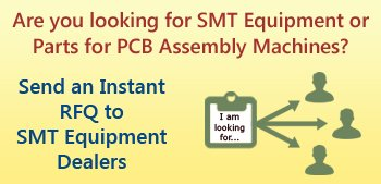 SMT Equipment & PCB Assembly Machines RFQ