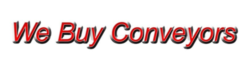 We Buy Conveyors