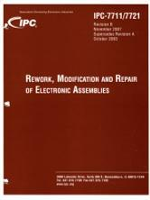 IPC-7711/21B Rework, Modification and Repair of Electronic Assemblies