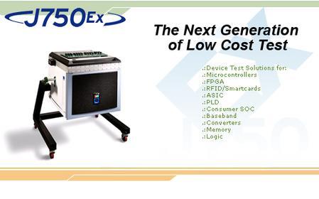 J750Ex test system.