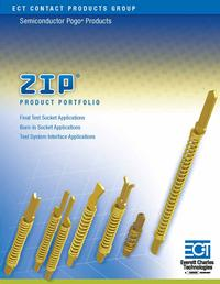 The ZIP® patented 2-D design features planar contact surfaces fabricated by a unique manufacturing process, delivering performance and cost advantages. The ZIP® Series is designed to meet today's demanding test requirements and economics.